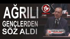 Cumhurbaşkanı Erdoğan Ak Parti Grup Toplantısında Ağrılı gençlerden Söz Aldı