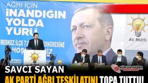 Savcı SAYAN Ak Parti Ağrı Teşkilatını Topa Tuttu!