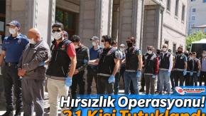Ağrı'da Hırsızlık Operasyonu! 21 Kişi Tutuklandı
